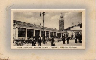 Prva istrska pokrajinska razstava Koper: Pomorski paviljon