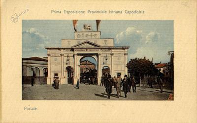 Prva istrska pokrajinska razstava Koper. Portal, 1910