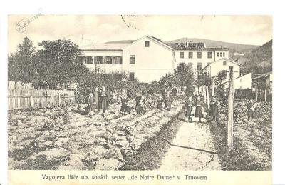 Trnovo, Samostan šolskih sester de Notre Dame, okrog 1910 leta