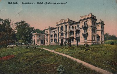 Razglednica: Rohitsch - Sauerbrunn. Hotel »Erzherzog Johann«. Natisnjena leta 1912.