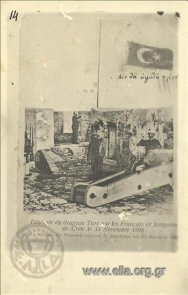 Déscente du drapeau Turc par les Français en Jerapetra de Crète le 13 Novembre 1898.