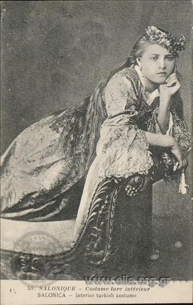 Salonique - Costume turc intérieur.