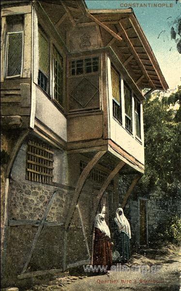 Constantinople. Quartier turc à Stamboul.