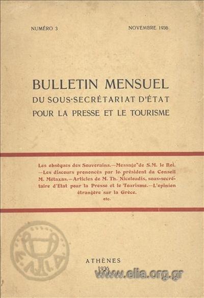 Bulletin mensuel du Sous-Secretariat d' Etat pour la Presse et le Tourisme