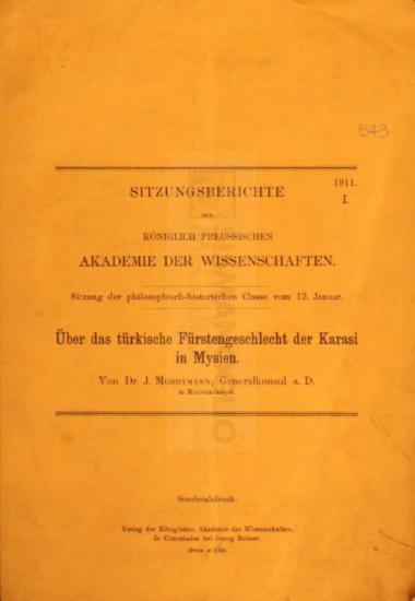 Über das türkische Fürstengeschlecht der Karasi in Mysien / von Dr. J. Mordtmann, Generalkonsul a D. in Konstantinopel