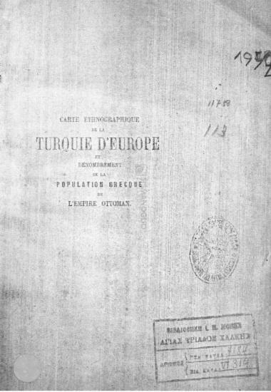 Carte ethnographique de la Turquie d'Europe et dénombrement de la population grecque de L'Empire Ottoman / par A. Synyet