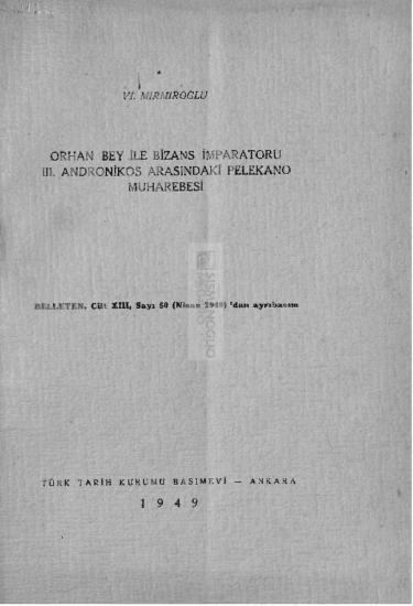 Orhan Bey ile Bizans İmparatoru III. Andronikos arasındaki Pelekano muharebesi / Vl. Mirmiroğlu