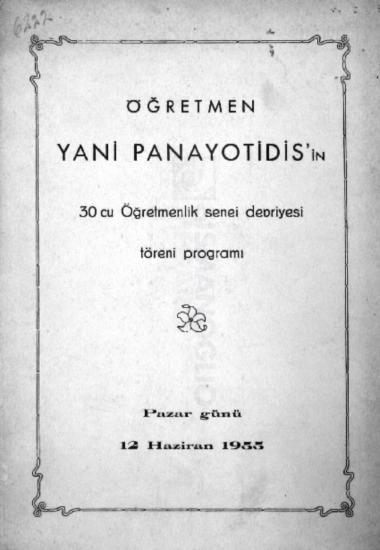 Öğretmen Yani Panayotidis'in 30cu öğretmenlik senei devriyesi töreni programı