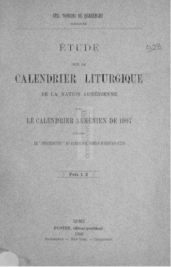 Étude sur le calendrier liturgique de la nation arménienne avec le calendrier arménien de 1907 d'après le