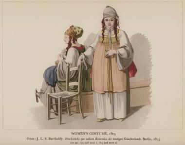 Γυναικείες ενδυμασίες από τη Χίο, 1805 Από την έκδοση : J.L.S. Bartholdy, Bruchstücke zur nähern Kenntniss des Heutigen Griechenlands, Βερολίνο, 1805.