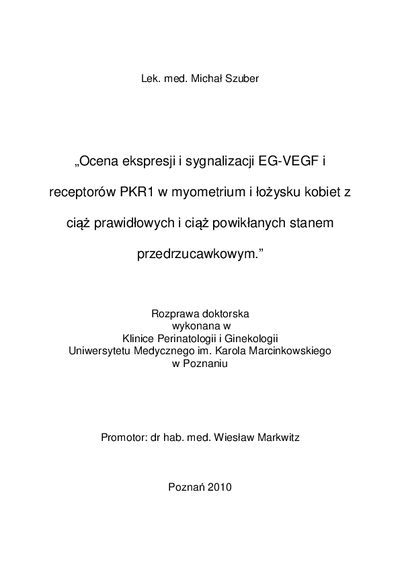 Ocena ekspresji i sygnalizacji EG-VEGF i receptorów PKR1 w myometrium i łożysku kobiet z ciąż prawidłowych i ciąż powikłanych stanem przedrzucawkowym