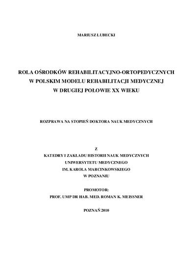 Rola ośrodków rehabilitacyjno-ortopedycznych w polskim modelu rehabilitacji medycznej w drugiej połowie XX wieku