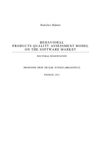 Behavioral Products Quality Assessment Model On The Software Market ( Model behawioralny oceny jakości produktów na rynku oprogramowania)