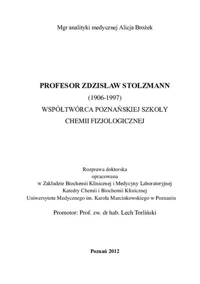Profesor Zdzisław Stolzmann (1906-1997) współtwórca Poznańskiej Szkoły Chemii Fizjologicznej