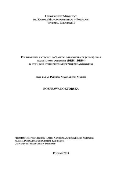 Polimorfizm katecholo-O-metylotransferazy (COMT) oraz receptorów dopaminy (DRD1, DRD4) w etiologii i terapii stanu przedrzucawkowego