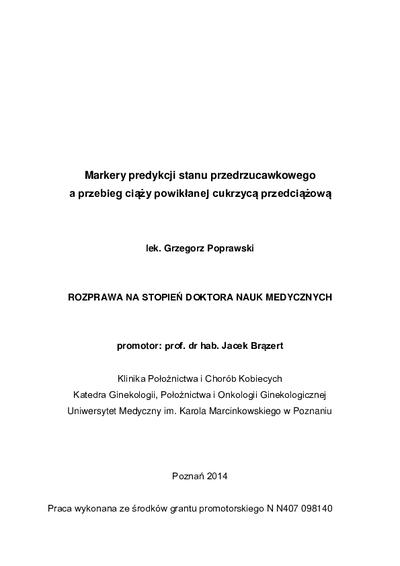 Markery predykcji stanu przedrzucawkowego a przebieg ciąży powikłanej cukrzycą przedciążową