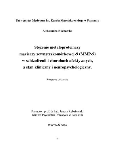Stężenie metaloproteinazy macierzy zewnątrzkomórkowej-9 (MMP-9) w schizofrenii i chorobach afektywnych, a stan kliniczny i neuropsychologiczny