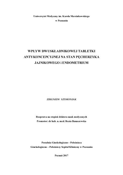 Wpływ dwuskładnikowej tabletki antykoncepcyjnej na stan pęcherzyka jajnikowego i endometrium