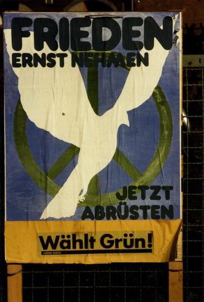 Grüne Partei-Plakat Frieden ernst nehmen