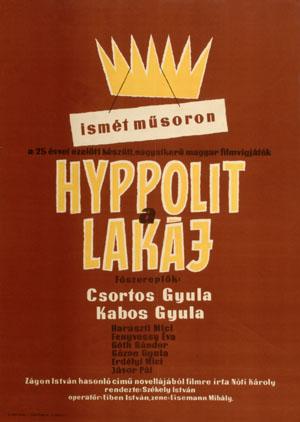 HYPPOLIT, A LAKÁJ