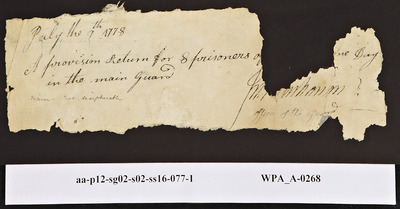 Provision Return for the Main Guard Signed by [Torn] for Prisoners, 07/09/1778