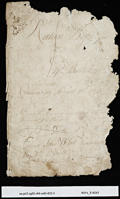 Ration Book Cover and Provision Returns, 4th Battalion, Commanded by Colonel John White with Issuance of Back Rations to Various Officers and Non-Coms, 08/21/1778