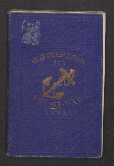 Manual of Internal Rules and Regulations for Men-of-War. 2 editions. New York.