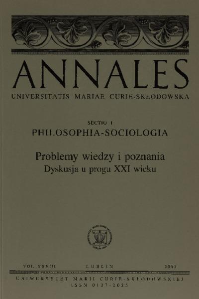 Annales Universitatis Mariae Curie-Skłodowska, Sectio I, Philosophia-Sociologia. Vol. 28 (2003) - Spis treści