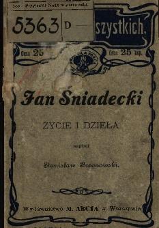 Jan Śniadecki : życie i dzieła
