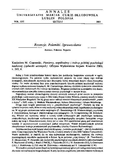 Kazimierz M . Czarnecki, Pionierzy, współtwórcy i twórcy polskiej psychologii naukowej (sylwetki uczonych). Oficyna Wydawnicza Impuls. Kraków 2000,s. 245, il. [recenzja]