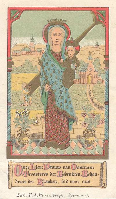 Devotieprentje van O.L. Vrouw van Oostrum. Litho F.W. Wartenberg te Roermond. 11,5 x 7,5.