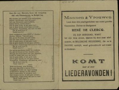 Mannen & vrouwen leest deze drie prachtgedichten van onzen grooten Vlaamschen Dichter en stadgenoot René De Clercq ... liederavond ... gevolgd door de groote openbare Volksvergadering waarop Prof. Steven-Prenau de socialistische leider het woord zal voeren ..
