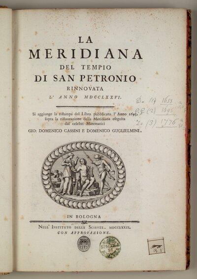 La meridiana del tempio di San Petronio rinnovata l'anno 1776