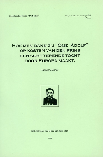 Hoe men dank zij Ome Adolf op kosten van den prins een schitterende tocht door Europa maakt