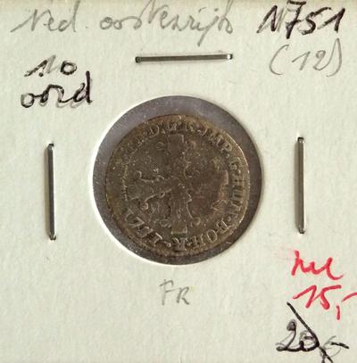 10 Oorden, geslagen te Brussel, 1751, Maria-Thersia (Oostenrijkse Nederlanden), zilver