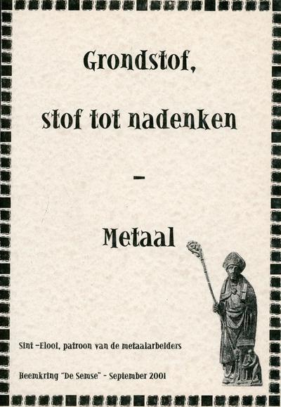 Grondstof, stof tot nadenken : metaal