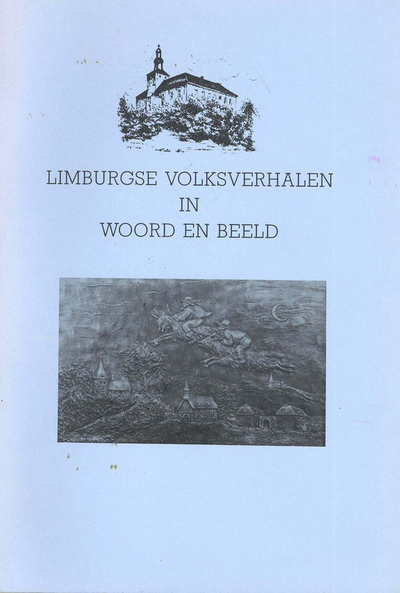 Limburgse volksverhalen in woord en beeld