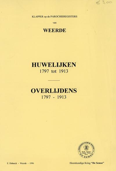 Huwelijken 1797 tot 1913. Overlijdens 1797 tot 1913 te Weerde