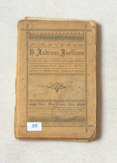 Leven van den h. Andreas avellinus patroon tegen vallende ziekte, geraaktheid en onvoorziene dood,