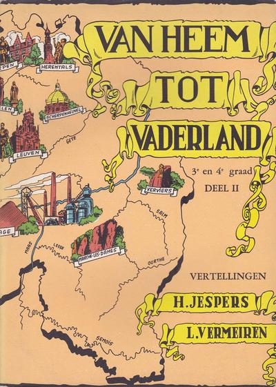 Van Heem tot Vaderland - Deel II - 3de en 4de graad