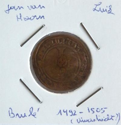 Brûlé, geslagen te Maastricht?, 1492-1505, Jan van Hoorn, koper