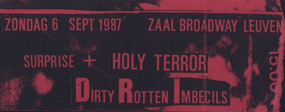 Dirty Rotten Imbecils, Suprise + Holy Terror