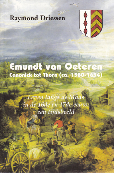 Emundt van Oeteren, Canonick tot Thorn (ca 1580 -1643)