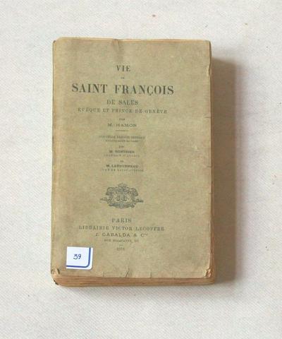 Vie de saint françois de sales évêque et prince de genève