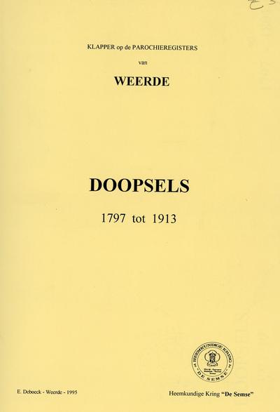 Doopsels 1797 tot 1913 te Weerde
