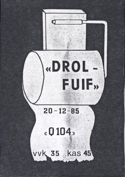 D.R.O.L. fuif