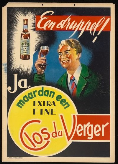 Pancarte 'Een druppel, ja maar dan een extra fine Clos du Verger' voor stokerij Nova, Roeselare, ca. 1955