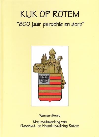 Kijk op Rotem 800 jaar parochie en dorp