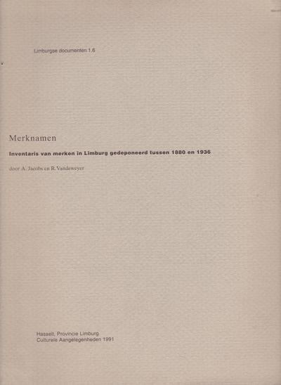 Inventaris van merken in Limburg gedeponeerd tussen 1880 - 1936