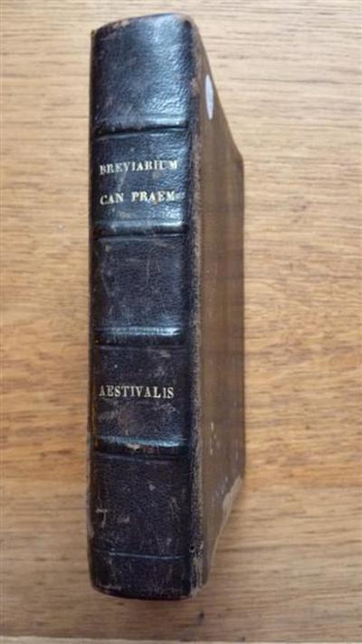"""Brevarium Premonstratense"""" JUSSU ac Auctoritate. Illustrissimi Domini Generalis Sigismundi Stary et capituli generalis anni 1889. Editum Pars Aestivalis."""
